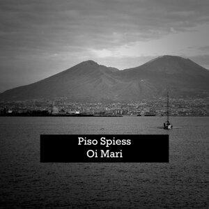 Piso Spiess, Oi Mari