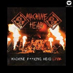 Machine F**king Head Live - Special Edition