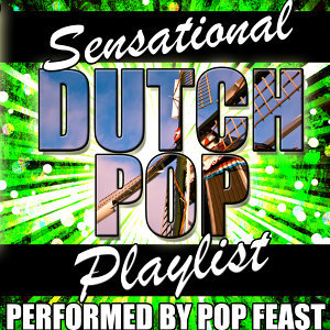 Sensational Dutch Pop Playlist