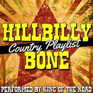 Hillbilly Bone: Country Playlist