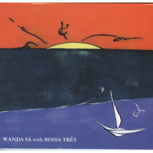 WANDA SA with BOSSA TRES (汪達‧莎&巴莎三重奏)