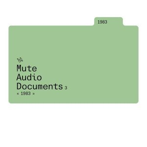 Mute Audio Documents: Volume 3: 1983