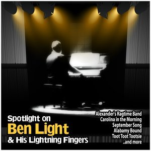 Spotlight on Ben Light and His Lightning Fingers