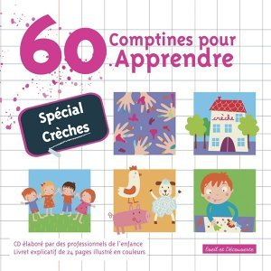 60 Comptines pour apprendre (spécial crèches)