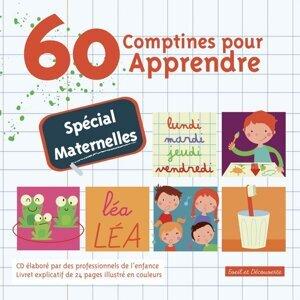 60 comptines pour apprendre (spécial maternelles)