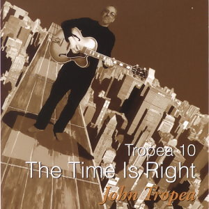 Tropea 10-The Time Is Right (最佳時機)