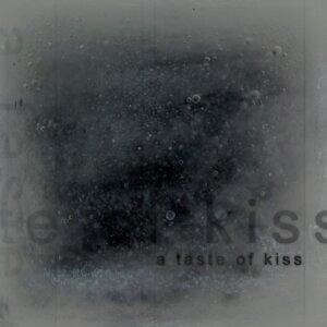 A Taste of Kiss