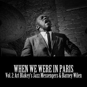 When We Were in Paris, Vol. 2: Art Blakey's Jazz Messengers & Barney Wilen