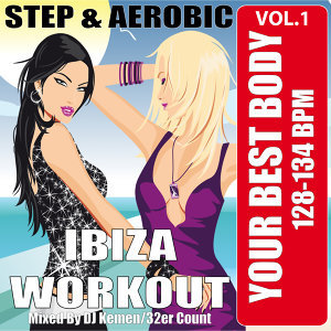 Your Best Body - Ibiza Workout, Vol. 1