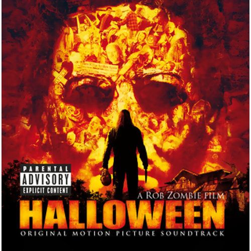 A Rob Zombie Film HALLOWEEN Original Motion Picture Soundtrack - Explicit Version