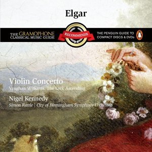 Elgar: Violin Concerto. Vaughan Williams: The Lark Ascending(艾爾加:小提琴協奏曲 ; 佛漢威廉士:雲雀高飛 )