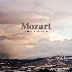 Mozart - Good Classic Vol. 15