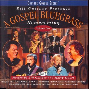 Gospel Bluegrass Homecoming Volume 1