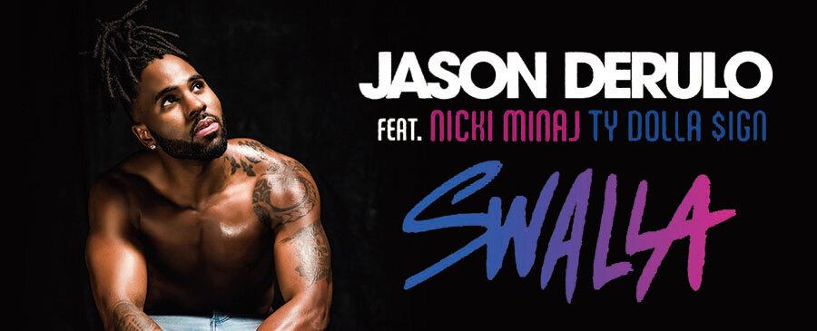 Jason Derulo  feat. Nicki Minaj Ty Dolla $ign / Swalla
