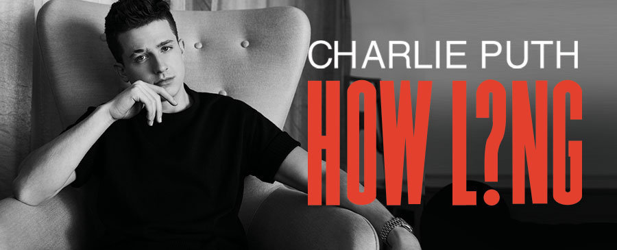 Charlie Puth/How Long
