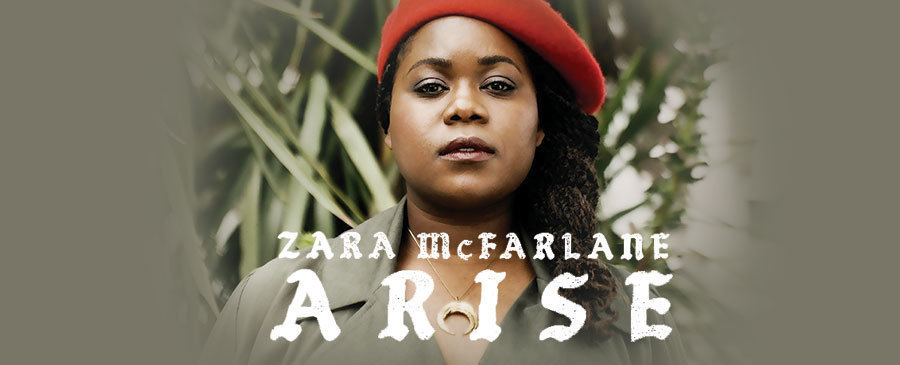 Zara McFarlane / Arise