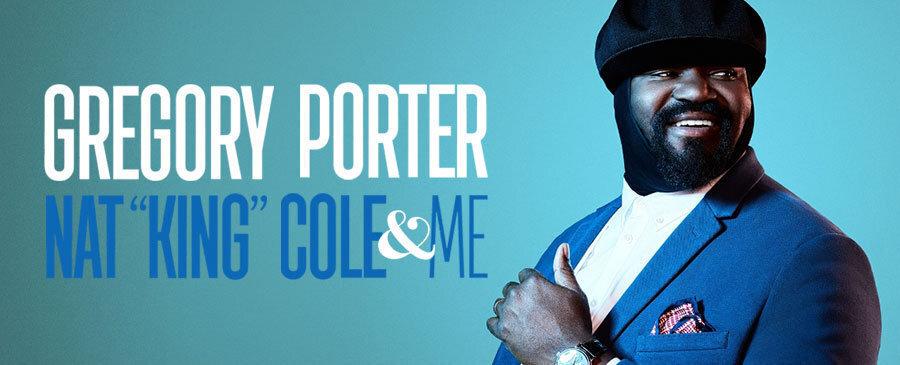 """Gregory Porter / Nat """"King"""" Cole & Me"""