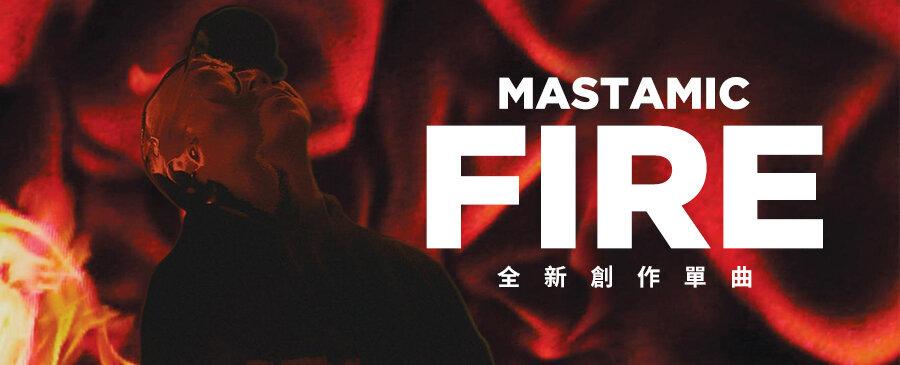 MastaMic / Fire