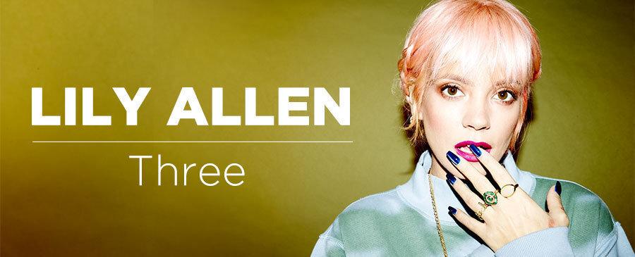 Lily Allen / Three