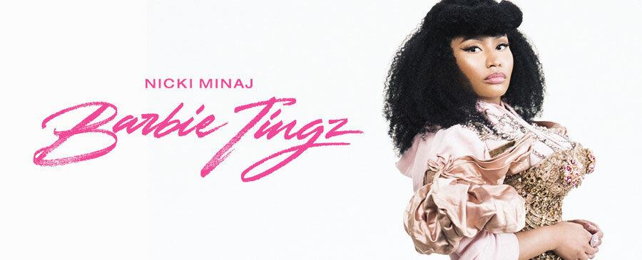 Nicki Minaj / Barbie Tingz