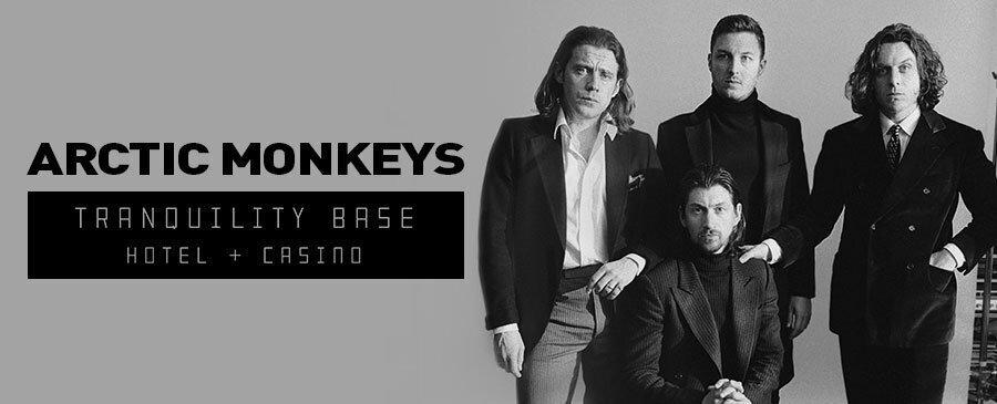 Arctic Monkeys / Tranquility Base Hotel & Casino