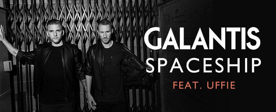 Galantis / Spaceship