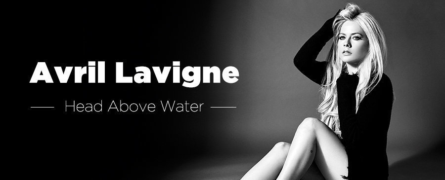 Avril Lavigne / Head Above Water