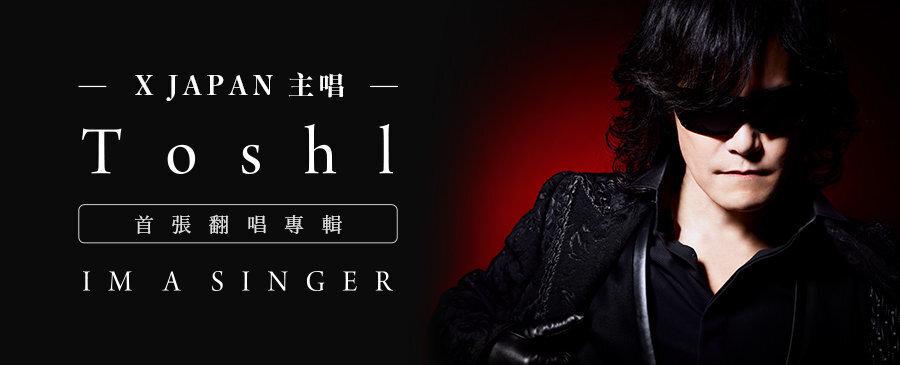 ToshI / I M A SINGER