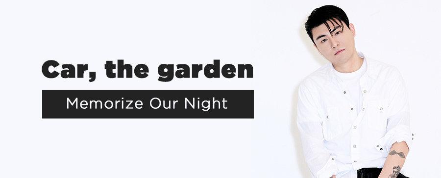Car, the garden / Memorize Our Night