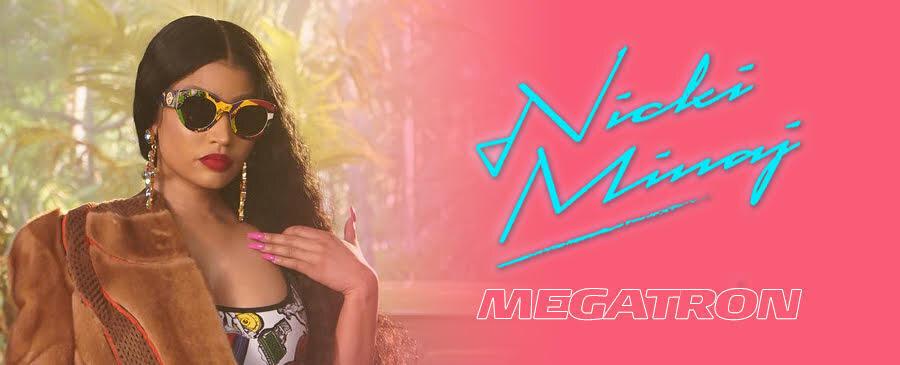 Nicki Minaj / MEGATRON