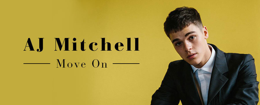 AJ Mitchell / Move On