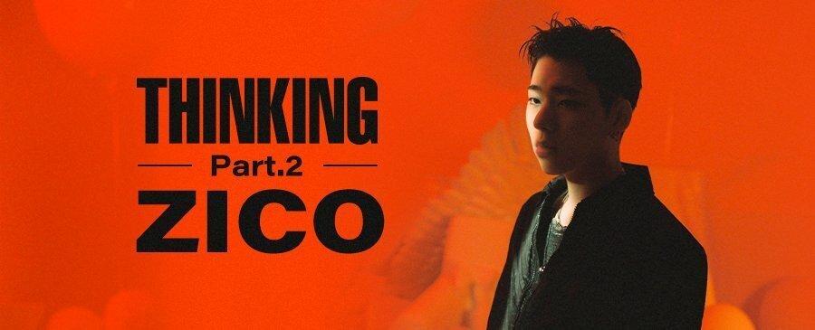 ZICO/THINKING Part.2