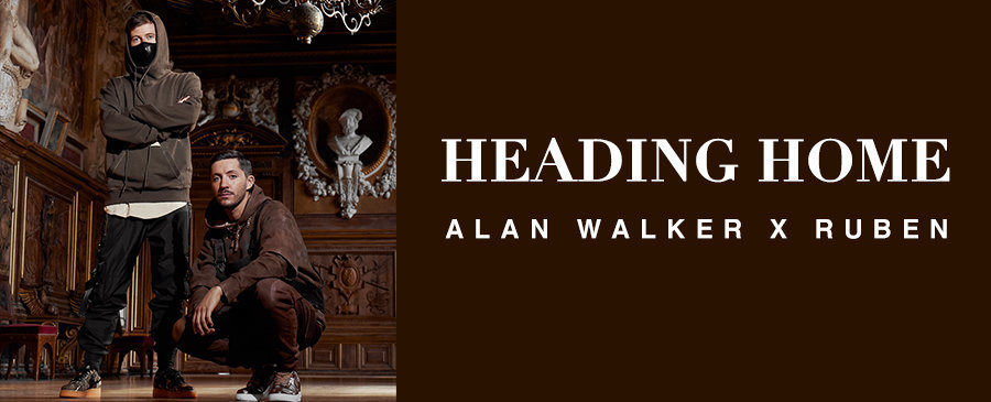 Alan Walker x Ruben / Heading Home