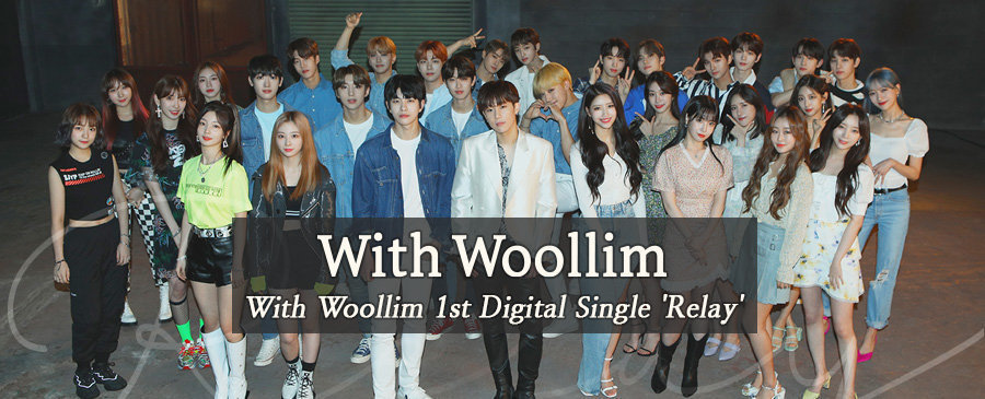 With Woollim / Relay