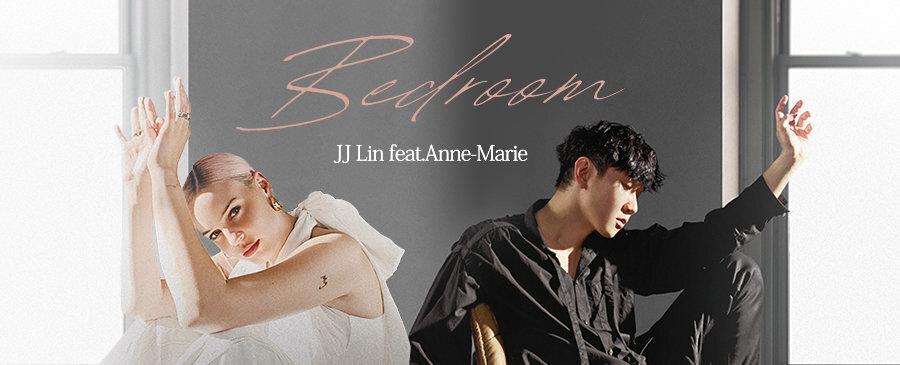 Bedroom /JJ Lin feat. Anne-Marie