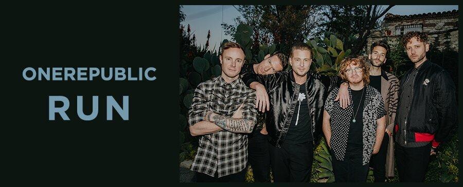 OneRepublic / RUN (5/9-5/11)