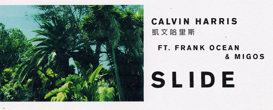 Calvin Harris feat. Frank Ocean & Migo - Slide