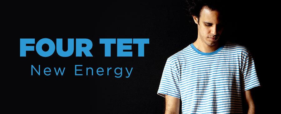 Four Tet/New Energy