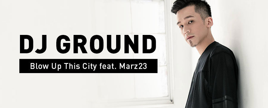 DJ GROUND - Blow Up This City feat. Marz23
