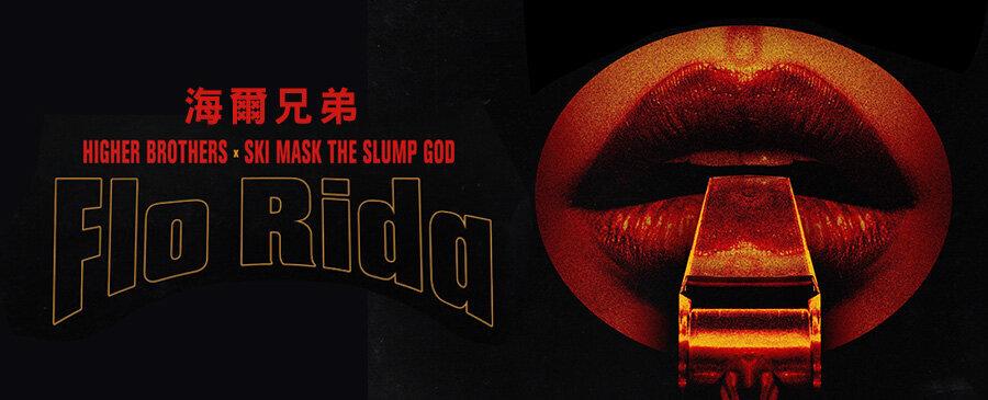 HigherBrothers x Ski Mask The Slump God/Flo Rida