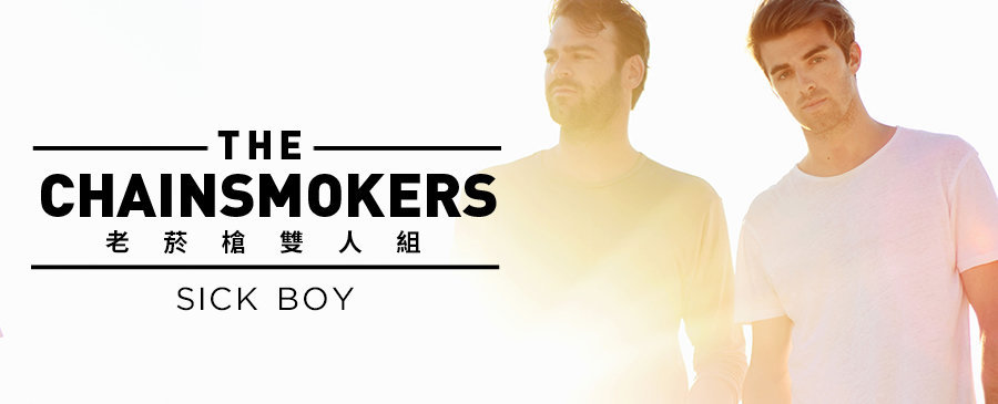 The Chainsmokers/Sick Boy