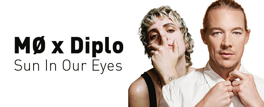 MØ x Diplo / Sun In Our Eyes