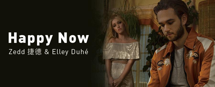 Zedd & Elley Duhé / Happy Now