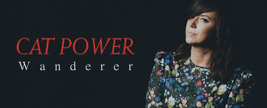 Cat Power / Wanderer