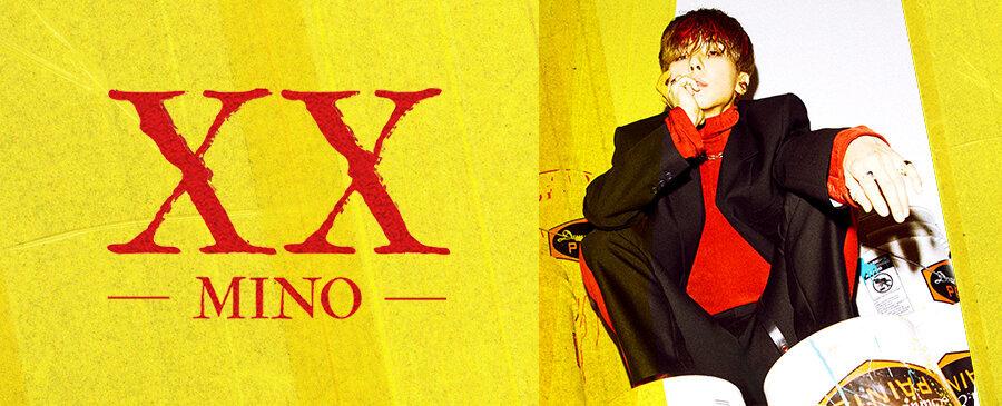MINO / XX