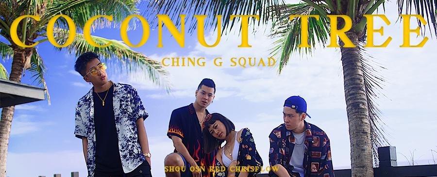 CHING G SQUAD/Coconut Tree
