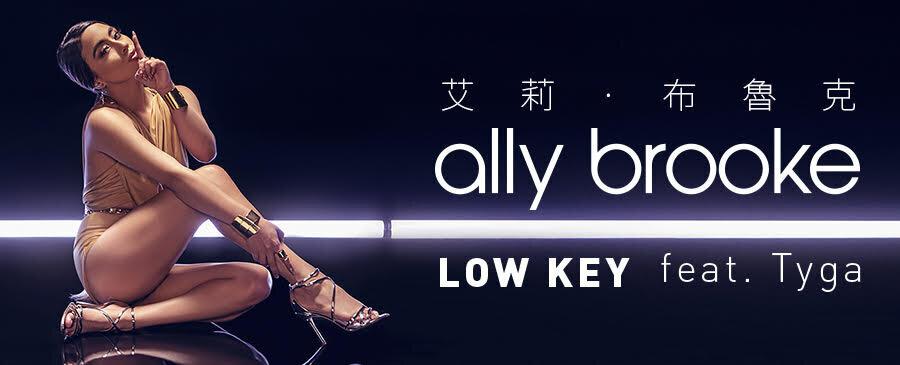 ally brooke / LOW KEY (feat. Tyga)