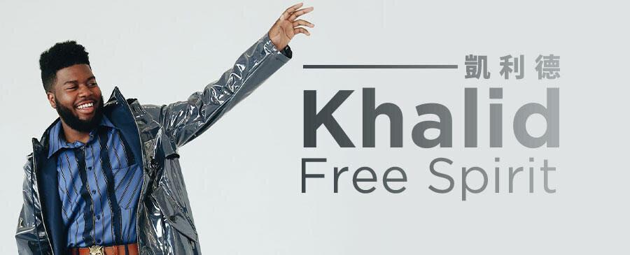 Khalid / Free Spirit