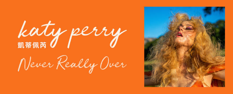 Katy Perry / Never Really Over
