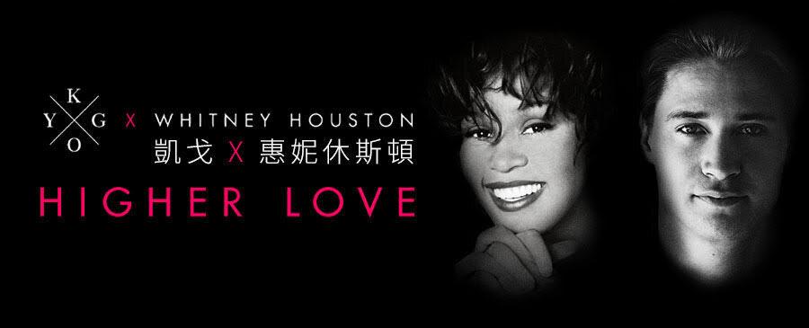 Kygo x Whitney Houston / Higher Love